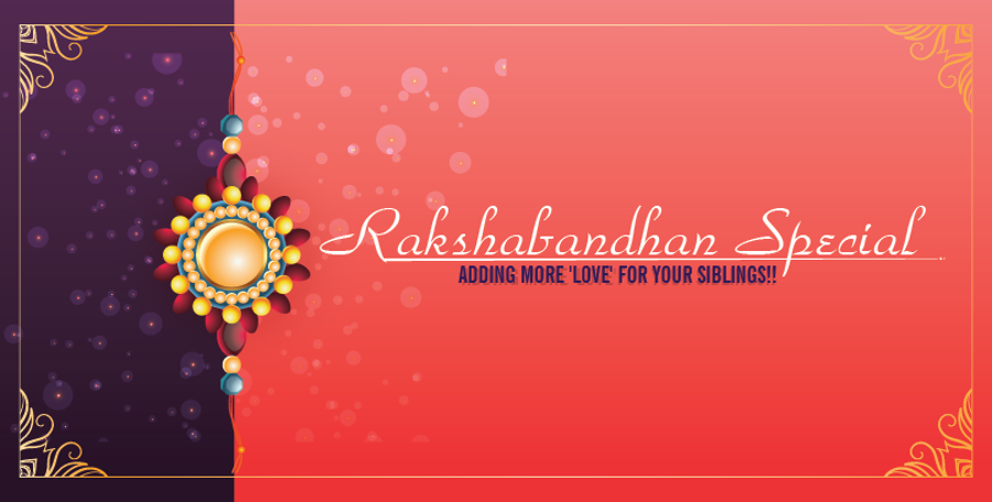Celebrate Rakhi - The Bond of love with JustHaat