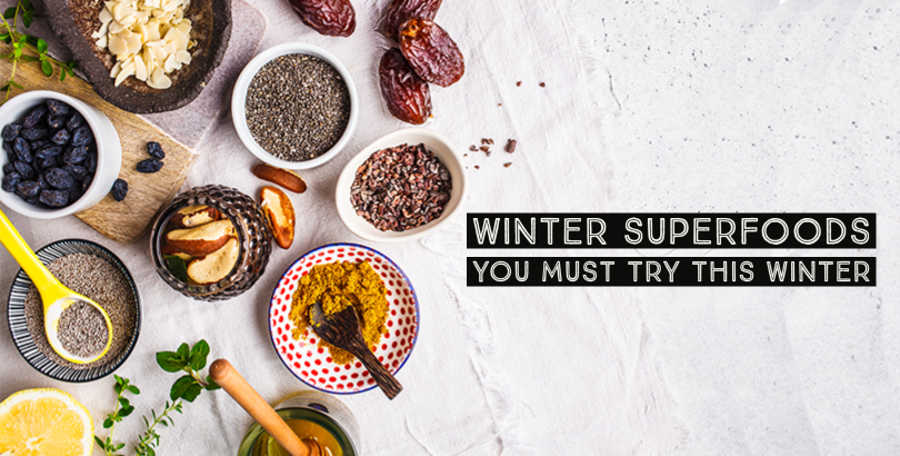 Power-Packed Food Items You Must Add to Your Diet this Winter